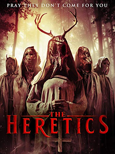 (The Heretics)