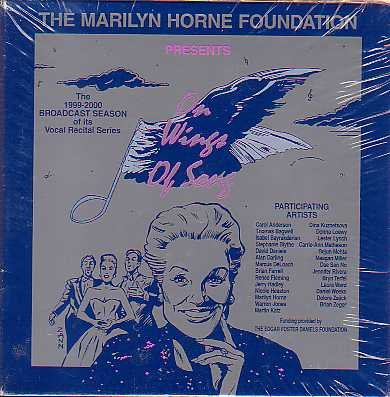 Broadcast Series - The Marilyn Horne Foundation Presents: On Wings of Song - The 1999-2000 Broadcast Season of it's Vocal Recital Series