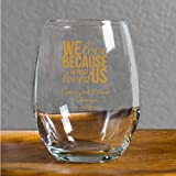 48 Pack We Love Because He First Loved Us 9 Oz Stemless Wine Glass, Personalize With Gold Ink Name and Date, Wedding Favors Engagement