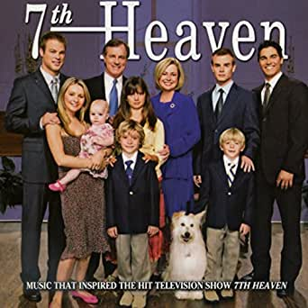 7th heaven (music that inspired the television show) by various.