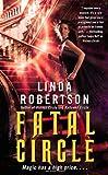 Fatal Circle, Linda Robertson, 1439156808