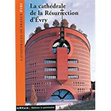 Cathédrale de la Résurrection d'Evry
