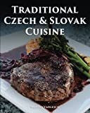 Traditional Czech and Slovak Cuisine