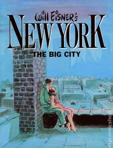 Will Eisners New York, The Big City Will Eisner