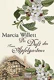 Der Duft des Apfelgartens: Roman (Allgemeine Reihe. Bastei Lübbe Taschenbücher)