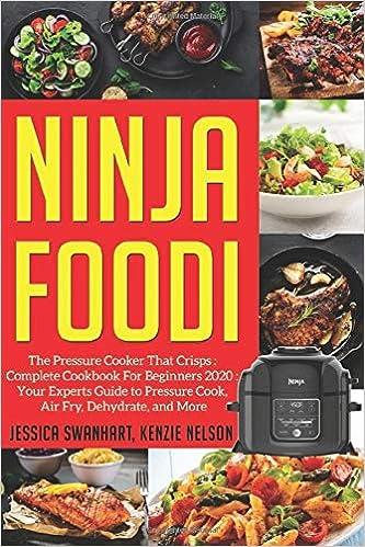 NINJA FOODI: Easy, Delicious, Healthy, Fast And Time Saving ...