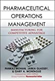 img - for Pharmaceutical Operations Management: Manufacturing for Competitive Advantage book / textbook / text book