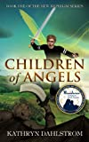 Children of Angels, Kathryn Dahlstrom, 1606152165