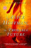 The Probable Future (Ballantine Reader's Circle)