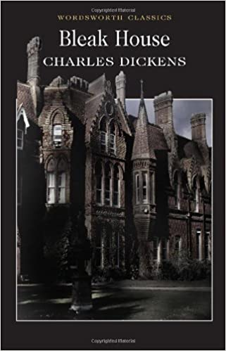 Bleak House (Wordsworth Classics) By Charles Dickens New Edition (1993):  Amazon.com: Books