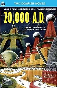 20,000 A. D. & Druid Moon