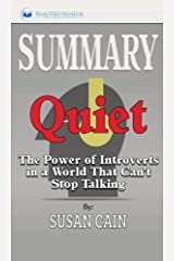 Summary of Quiet: The Power of Introverts in a World That Can't Stop Talking by Susan Cain Hardcover