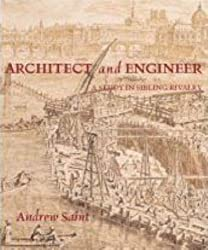 Architect and Engineer - A Study in Sibling Rivalry