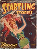 img - for Startling Stories 1947 Vol. 14 # 3 January: The Star of Life / Venus Mines. Incorporated / Friends / Traveler's Tale book / textbook / text book