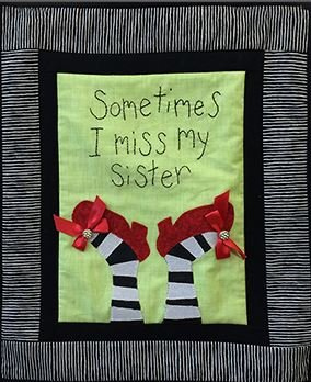 (Patchwork Plus VA Sometimes I Miss My Sister Wall Hanging Quilt Kit)