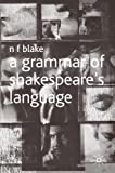 A Grammar of Shakespeare's Language