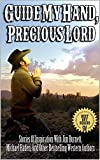 "Dusty Saddle Publishing and I are excited to share with you the first dedicated inspirational Western collection, ""Guide My Hand, Precious Lord."" Tales of love, loss, regret and honor written by some of the greatest Western stars of today! We hope th..."