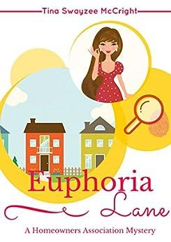 Euphoria Lane by [McCright, Tina Swayzee]