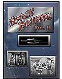 Space Patrol, Vol. 2