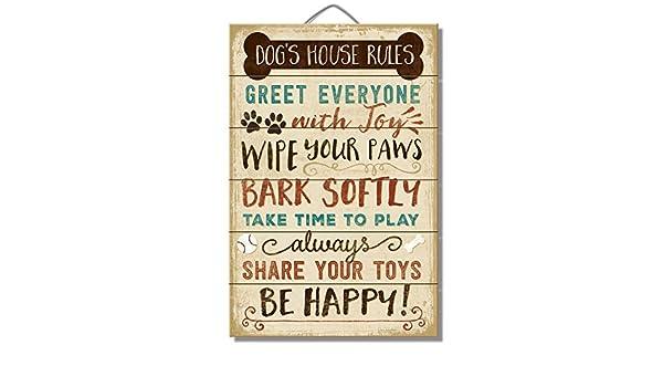 Las reglas de la casa del perro: A todos con alegría, Wipe your Paws, corteza softly, Take time to play, siempre compartir sus juguetes, Be Happy.
