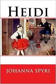 Heidi the book by johanna spyri review