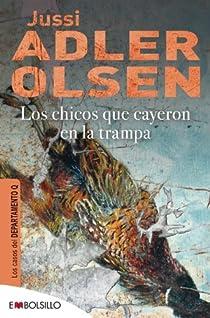 Los chicos que cayeron en la trampa par Adler-Olsen