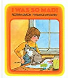 I Was So Mad!, Norma Simon, 0780712501