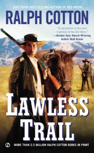 Lawless Trail (Ranger Sam Burrack) (Best Western Ride Rewards)