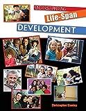 Understanding Life-Span Development 1st Edition
