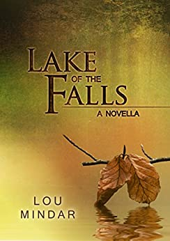 Lake of the Falls: A Novella by [Mindar, Lou]