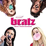Bratz Motion Picture Soundtrack
