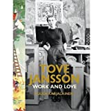img - for [(Tove Jansson: Work and Love)] [Author: Tuula Karjalainen] published on (January, 2015) book / textbook / text book