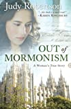 img - for Out of Mormonism: A Woman's True Story book / textbook / text book