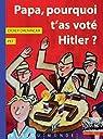 Papa, pourquoi t'as voté Hitler ? par Daeninckx