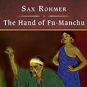 The Hand of Fu-Manchu   Sax Rohmer