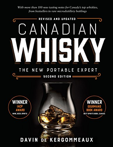 Canadian Whisky, Second Edition: The New Portable Expert ()
