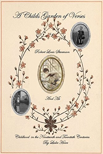 a-childs-garden-of-verses-by-robert-louis-stevenson-and-me-childhood-in-the-nineteenth-and-twentieth