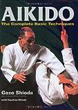 Aikido, Gozo Shioda and Yasuhisa Shioda, 4770030193