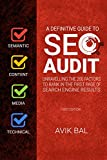A definitive guide to SEO Audit: A Step by Step Guide and Checklist for Semantic, Content, Media and Technical SEO
