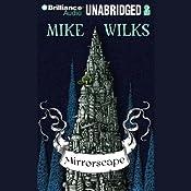 Mirrorscape | Mike Wilks