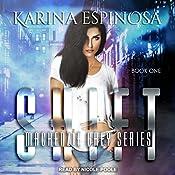 Shift: Mackenzie Grey: Origins, Book 1 | Karina Espinosa