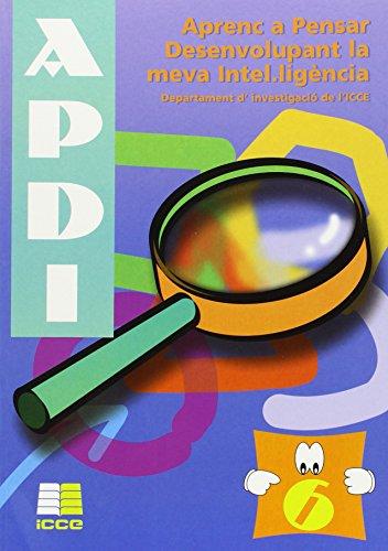 Aprenc a pensar desenvolupant la vema inte.ligéncia (APDI-6)