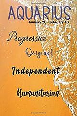 Aquarius Progressive Original Independent Humanitarian Paperback