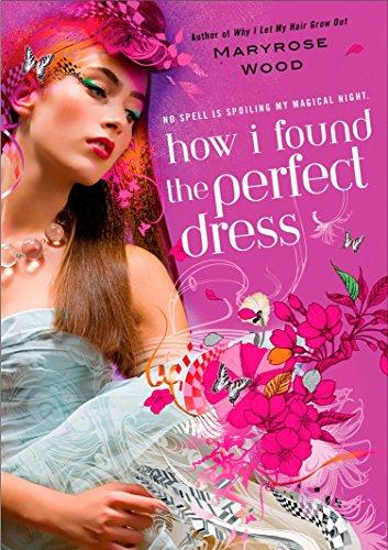 How I Found the Perfect Dress (A Morgan Rawlinson Novel)