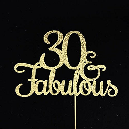 30 And Fabulous Cake Topper Glitter Birthday 30th
