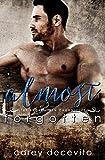 Almost Forgotten (The Broken Men Chronicles Book 2)