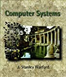 Computer Systems, Warford, J. Stanley, 0763707945