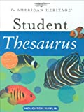 The American Heritage Student Thesaurus, Paul Hellweg, 0618701702