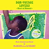 BON-VOYAGE LOVERS~Heart of Moment~Music Selected and Mixed by Mr.BEATS a.k.a.DJ CELORY
