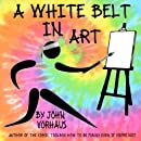 A White Belt in Art